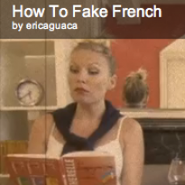 How to Fake French